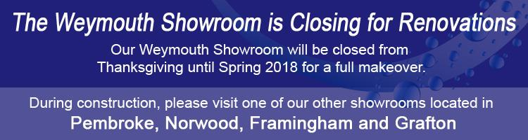 Weymouth Showroom Closed for Renovations
